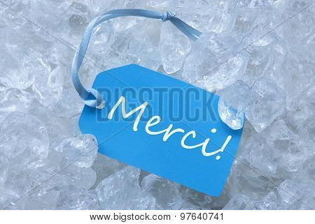 Label On Ice With Merci Means Thank You