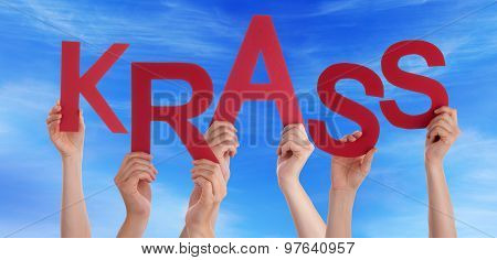 People Holding German Word Krass Means Cool Blue Sky