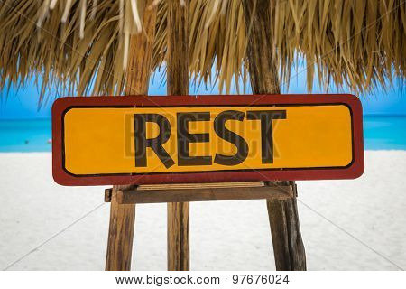 Rest sign with beach background