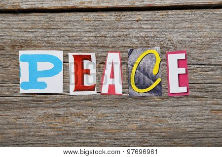 The Word Peace In Cut Out Magazine Letters