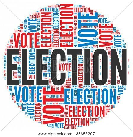 Election and vote  concept in word tag cloud on white background