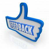 picture of audience  - The word Feedback in a blue thumbs up indicating positive comments and opinions from customers and other people in your audience or circle of friends and family - JPG