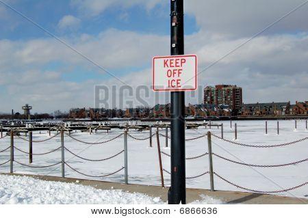 Keep Off Ice Sign
