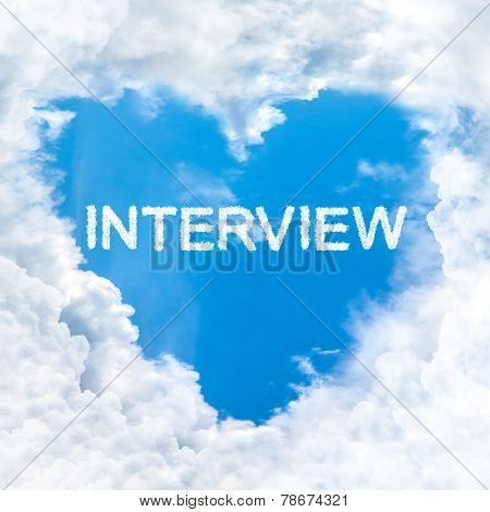 Interview Word Inside Heart Cloud  Blue Sky