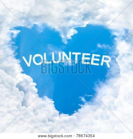 Volunteer Word Inside Love Cloud Blue Sky Only