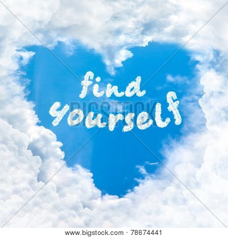 Find Yourself Word Inside Love Cloud Blue Sky Only