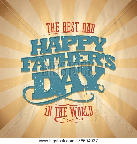 Happy fathers day card vintage style text. Eps10