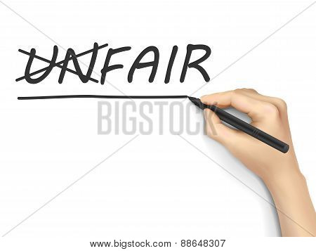 Hand Changing The Word Unfair Into Fair