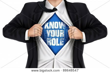 Businessman Showing Know Your Role Words Underneath His Shirt