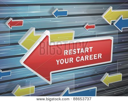 Moving Red Arrow Of Restart Your Career Words