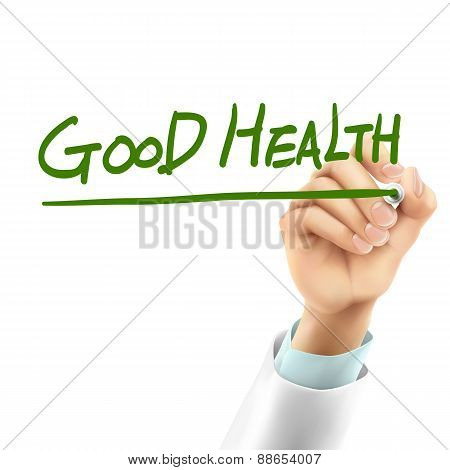 Doctor Writing Good Health Words