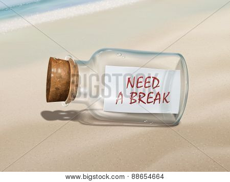 Need A Break Message In A Bottle