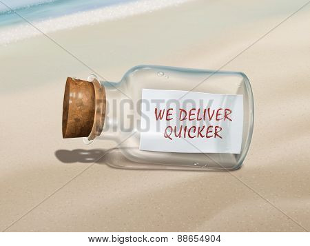 We Deliver Quicker Message In A Bottle