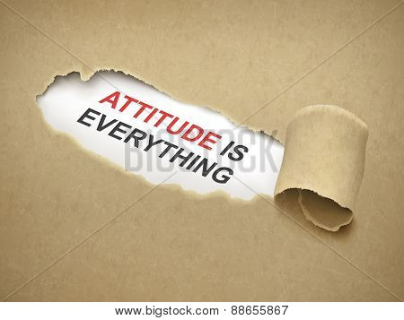 Attitude Is Everything Words Behind Torn Paper