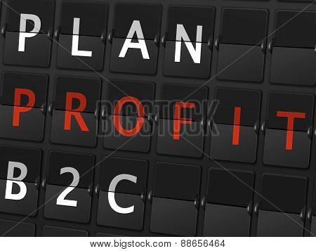 Plan Profit B2C Words On Airport Board