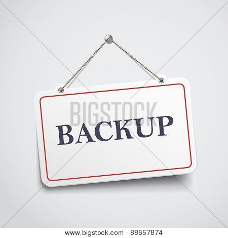 Backup Hanging Sign