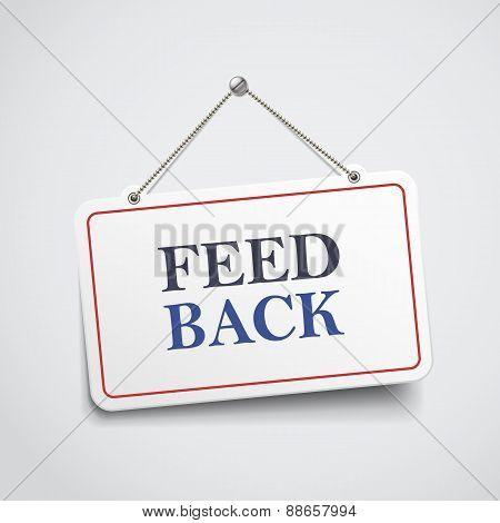 Feedback Hanging Sign