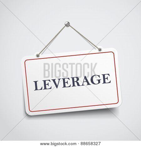 Leverage Hanging Sign