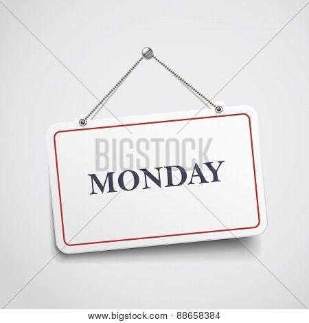 Monday Hanging Sign