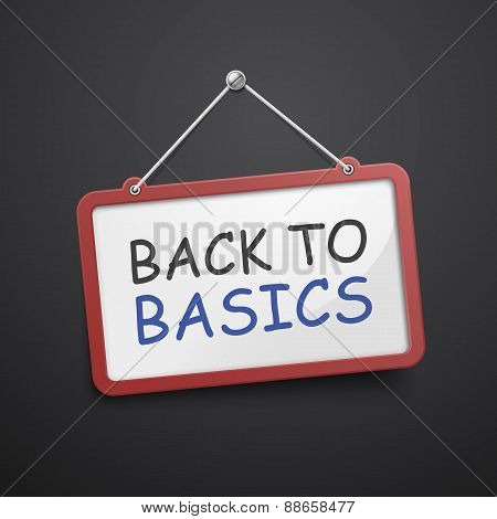 Back To Basics Hanging Sign