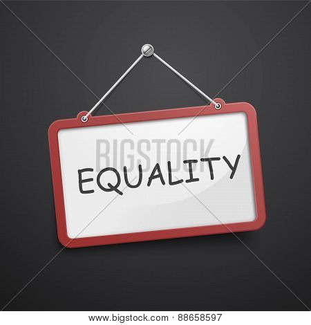 Equality Hanging Sign