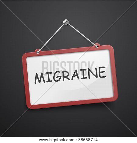 Migraine Hanging Sign