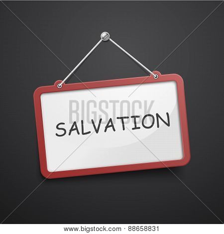 Salvation Hanging Sign