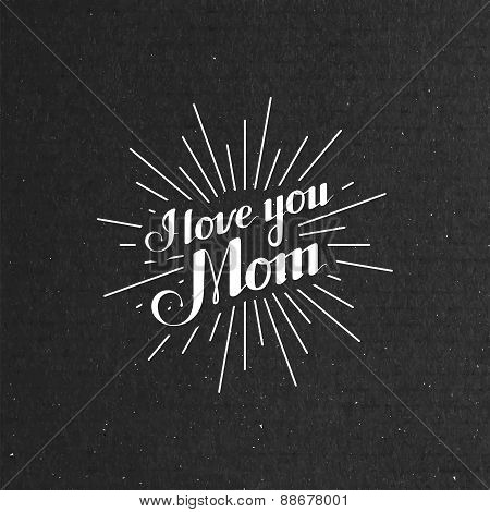 I Llove You Mom retro label with light rays