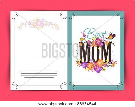 Beautiful flowers decorated greeting card design with stylish text Best Mom for Happy Mother's Day celebration.