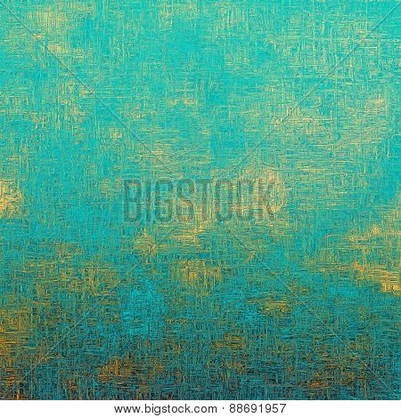 Colorful vintage texture. With different color patterns: yellow (beige); blue; cyan
