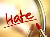foto of hate  - hate word written by red lipstick on glossy mirror - JPG