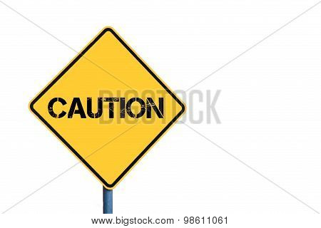 Yellow Roadsign With Caution Message