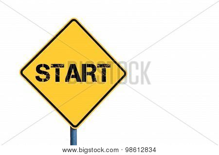 Yellow Roadsign With Start Message