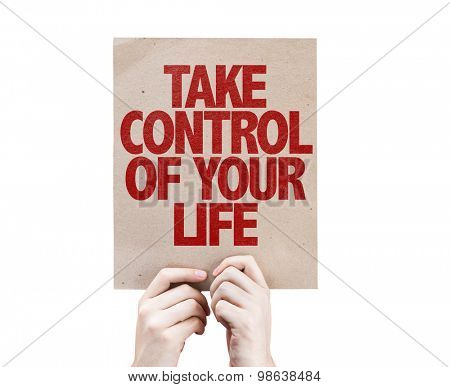 Take Control of Your Life card isolated on white