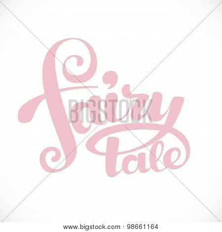 Fairy Tale Calligraphic Inscription For Invitation, Greeting Car