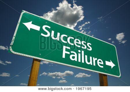Éxito, muestra de camino del fracaso