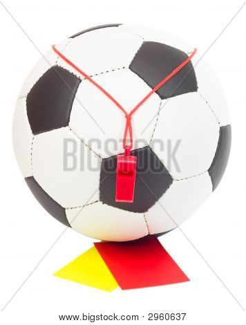 Soccer Concept, Ball With Referee'S Whistle, Red And Yellow Card
