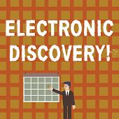 Handwriting Text Electronic Discovery. Concept Meaning Discovery In Legal Proceedings Such As Litiga poster