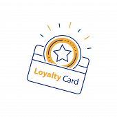 Loyalty Card, Incentive Gift, Collecting Bonus, Earn Reward, Shopping Perks, Discount Coupon, Vector poster
