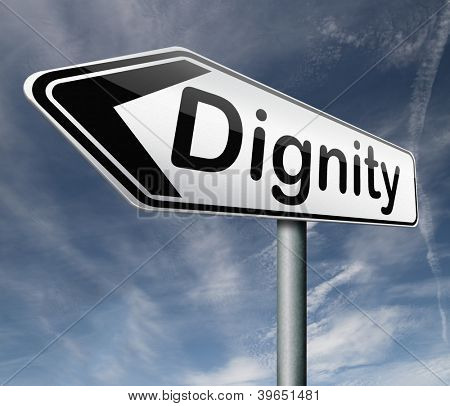 dignity self esteem or respect confidence and pride