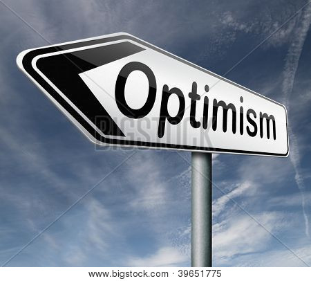 optimism positive thinking a positivity attitude leads to a happy life and mental health road sign arrow