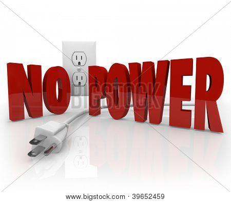 Die Worte kein Strom in roten Buchstaben vor eine Steckdose und ein unplugged Kabel zu symboliz
