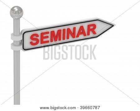 Sinal de seta seminário com letras