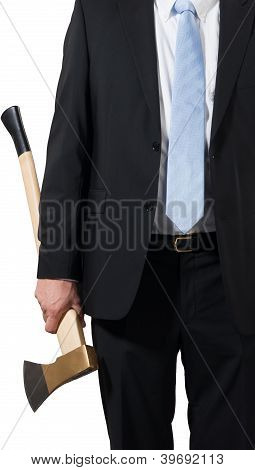 Businessman Carrying An Axe To Do The Chopping