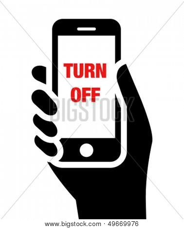 "Mobile phone in hand with ""turn off"" label"