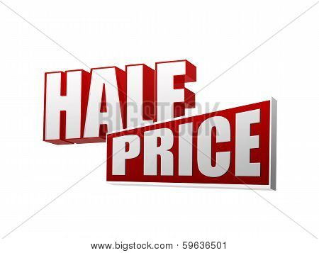 Half Price In 3D Letters And Block