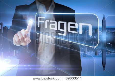 Businessman presenting the word question in german against mirror image of city skyline