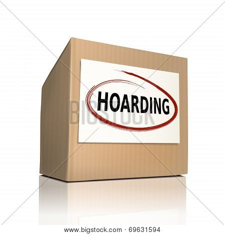 The Word Hoarding On A Paper Box