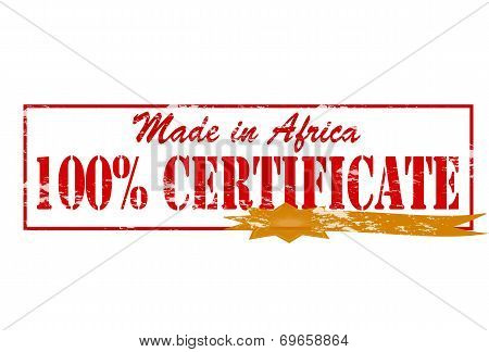 Made In Africa One Hundred Percent Certificate