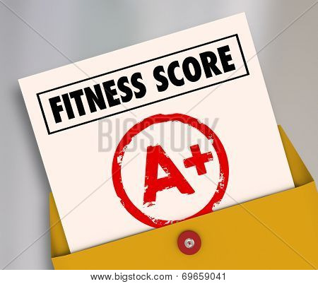 Fitness Score A+ on report card as evaluation results of your physical strength, endurance or health test